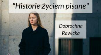wywiad Dobrochna Rawicka